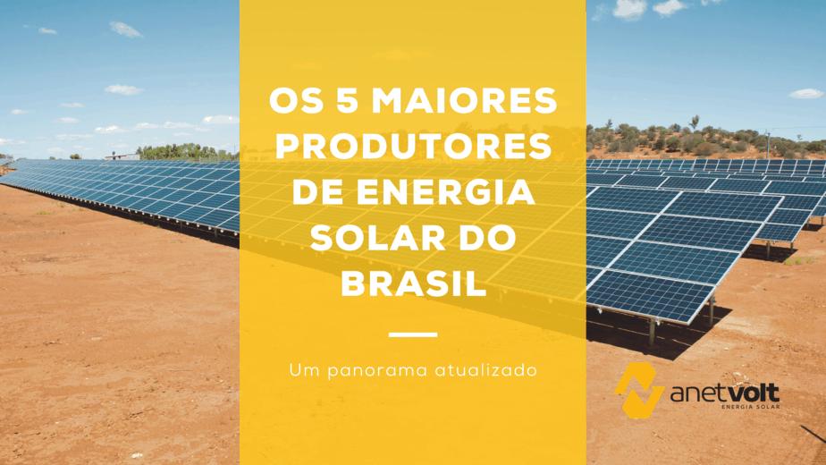 Os 5 estados que mais produzem energia solar em 2020